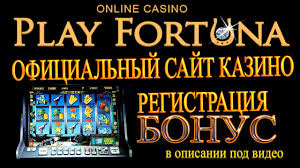 Play Fortuna casino.